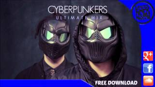 Cyberpunkers ULTIMATE Mix 2013 ᴴᴰ | Free Download