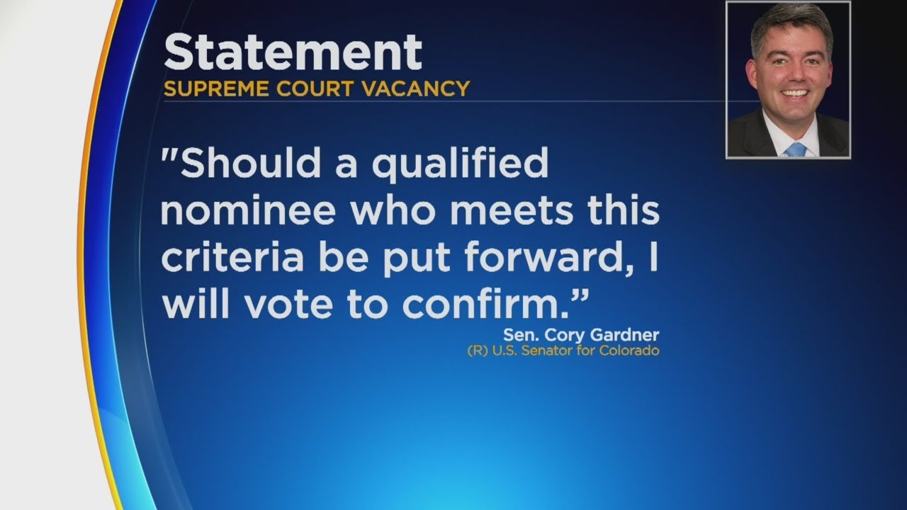 Colorado Sen. Cory Gardner On Vacant SCOTUS Seat: 'I Will Vote ...