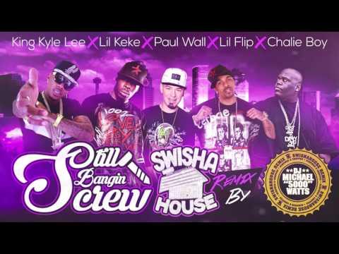 Still Banging Screw (Screwed) feat. Lil Keke, Paul Wall, Lil Flip, Chalie Boy