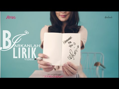 Raisa- Biarkanlah ( Lyric Video )