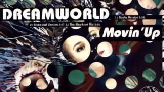 Dreamworld - Movin' Up (Sleazesisters Anthem Mix)