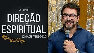 Direção Espiritual - 25/04/18