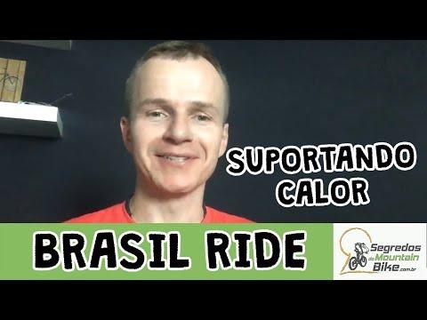Brasil Ride + Dica pra SUPERAR o calor: