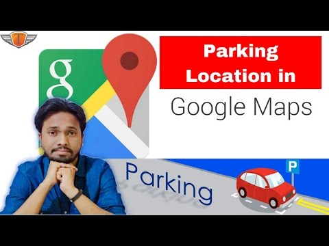 Google Maps : Add Parking Location & Find Your Car : New Feature