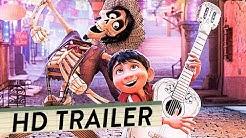 COCO - LEBENDIGER ALS DAS LEBEN Trailer Deutsch German (HD) | Pixar 2017