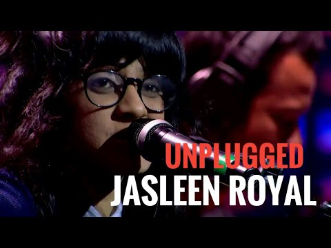MTV UNPLUGGED JASLEEN ROYAL HITS
