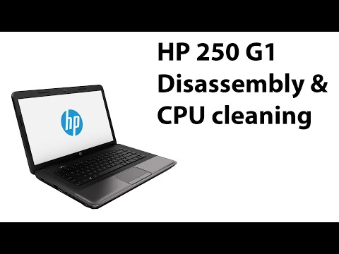 HP 250 G1 Disassembly & CPU cleaning