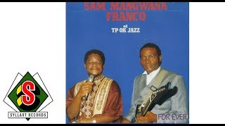 Sam Mangwana, Franco, Le TP OK Jazz - Toujours ok (audio)