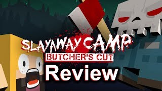 Slayaway Camp: Butcher's Cut Review (Video Game Video Review)