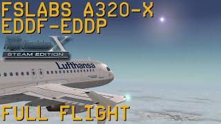 Full Flight   FSLabs A320X   Frankfurt/Main to Leipzig   FSX SE