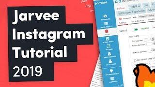 Jarvee Instagram Підручник 2019 — Оптимальні Налаштування Для Початківців