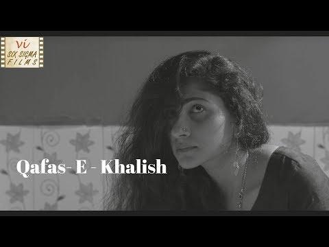 The Story Of Revenge | Qafas- e - Khalish | Hindi Short Film | Six Sigma Films