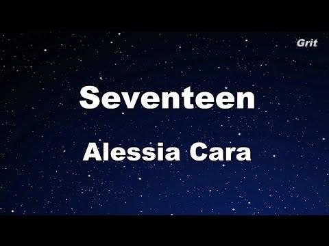 Seventeen - Alessia Cara Karaoke【With Guide Melody】