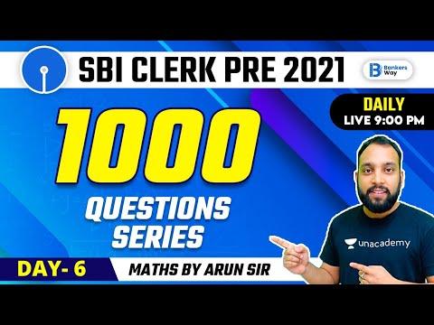 SBI Clerk Pre 2021 | #mathsbyarunsir | 1000 Questions Series (Day-6)
