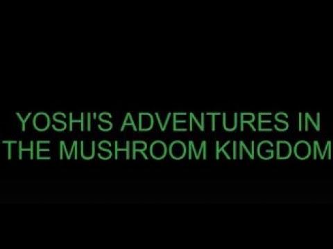 Yoshi's Adventures In The Mushroom Kingdom Funding