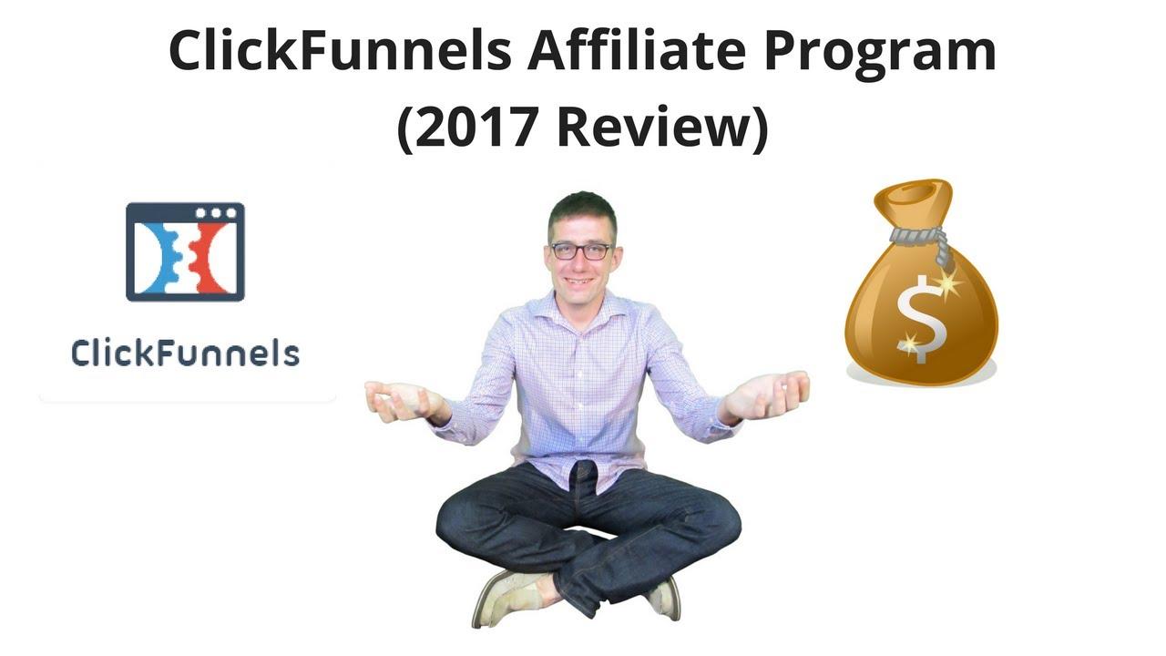 ClickFunnels Affiliate Program 2017 Review