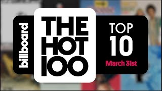 Early Release! Billboard Hot 100 Top 10 March 31st 2018 Countdown