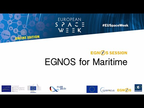 EGNOS for maritime operations (#EUSpaceWeek 2020 Session)