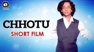 Chhotu Short Film | Raghav Diwan | Sheena Chohan | Latest 2019 Short Films | #Chhotu