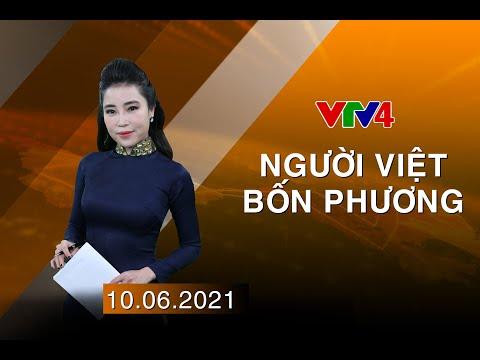 Người Việt bốn phương - 10/06/2021   VTV4
