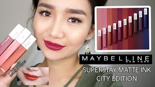 NEW MAYBELLINE SUPERSTAY MATTE INK - CITY EDITION | REVIEW & SWATCHES