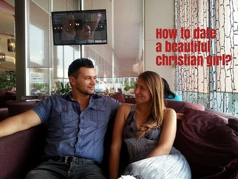 How to date a beautiful christian girl! The inheriting prince approach!