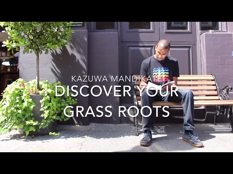 Kazuwa Mandikate | Discover Your Grass Roots