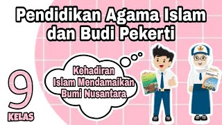 Kehadiran Islam Mendamaikan Bumi Nusantara Materi Pai Bp Kelas 9 K13 Smp Youtube