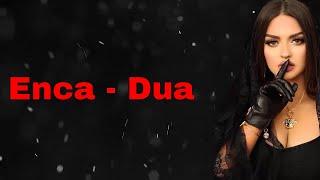 Enca - Dua (Official Lyrics Video HD)