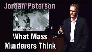 Jordan Peterson - What Mass Murderers Think