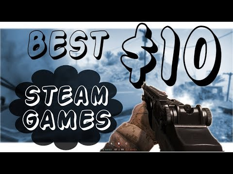 BEST STEAM GAMES UNDER $10! │ Best Cheap Steam Games