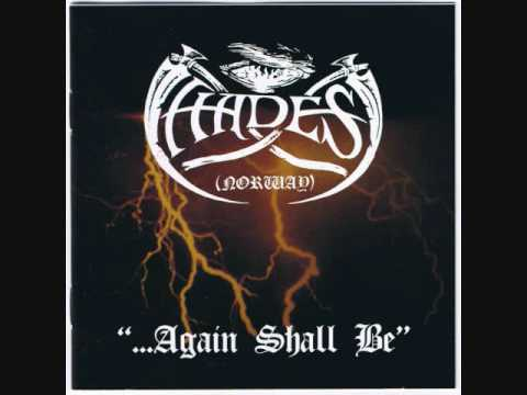 Hades (Almighty) - Glorious again the Nordland shall be