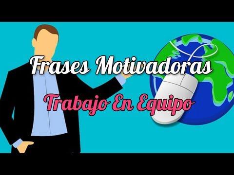 Frases Motivadoras Trabajo En Equipo