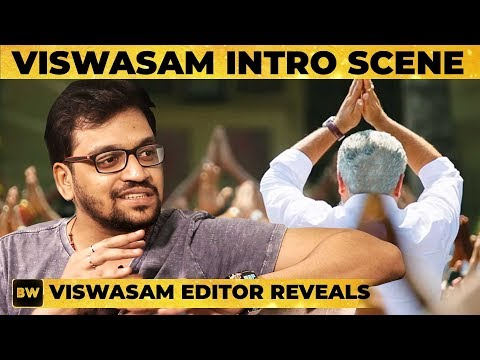 Viswasam Thala Ajith's MASS Intro Scene Revealed! - Editor Ruben