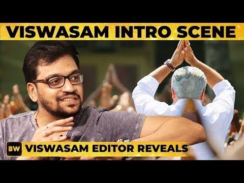 Viswasam Thala Ajith's MASS Intro Scene Revealed! - Editor Ruben