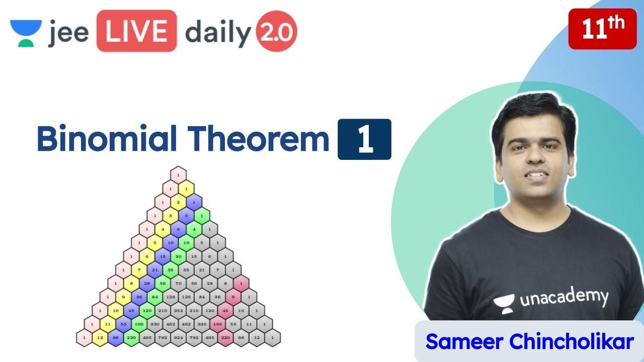 JEE: Binomial Theorem L1 | Class 11 | Unacademy JEE | JEE Maths | Sameer Chincholikar