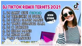 DJ Tiktok Terbaru 2021 DJ Sakit Gigi Jangankan Diriku Semutpun Kan Marah Full Album Remix 2021