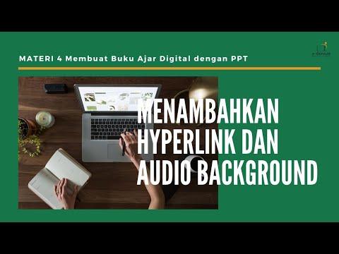 menambahkan-hyperlink-dan-audio-background-:-materi-4