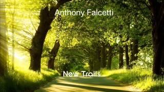Goodbye-Anthony Falcetti