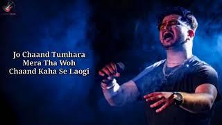 Woh Chaand Kahan Se Laogi - Vishal Mishra Mp3 Song Download