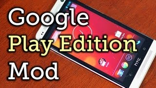 Turn Your HTC One into a Real HTC One Google Play Edition [How-To]