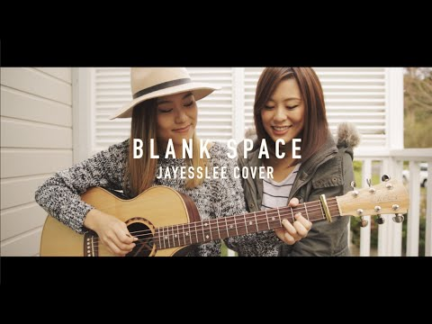 BLANK SPACE | TAYLOR SWIFT (Jayesslee Cover)
