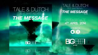 Tale & Dutch Feat. Bart Reeves - The Message [Reload] (Radio Edit)