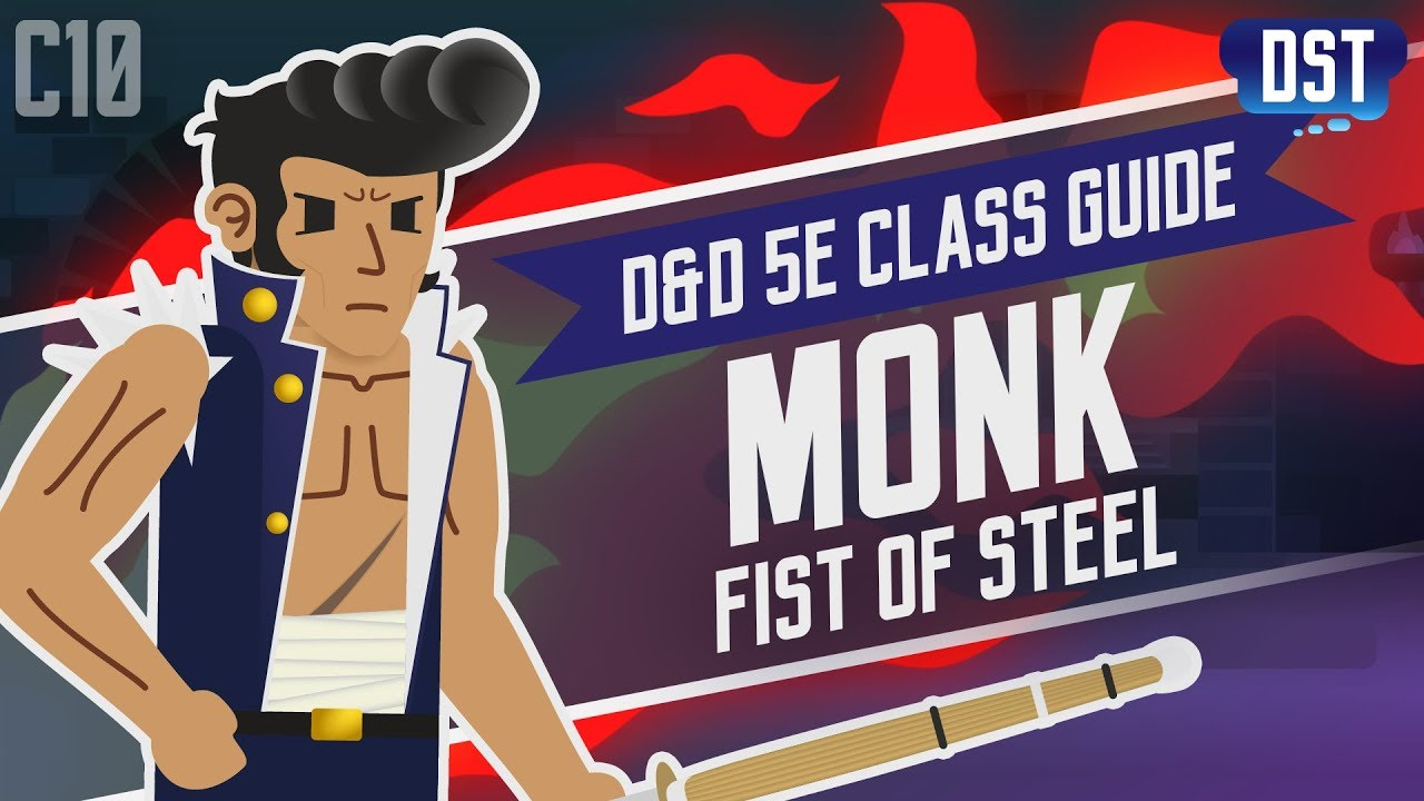 D&D 5e Monk Class Guide ~ You Are Already Dead