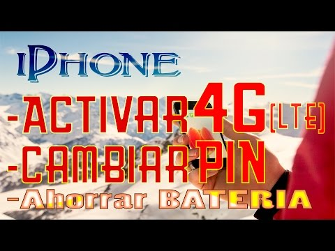 IPhone Activar 4G LTE, Cambiar PIN