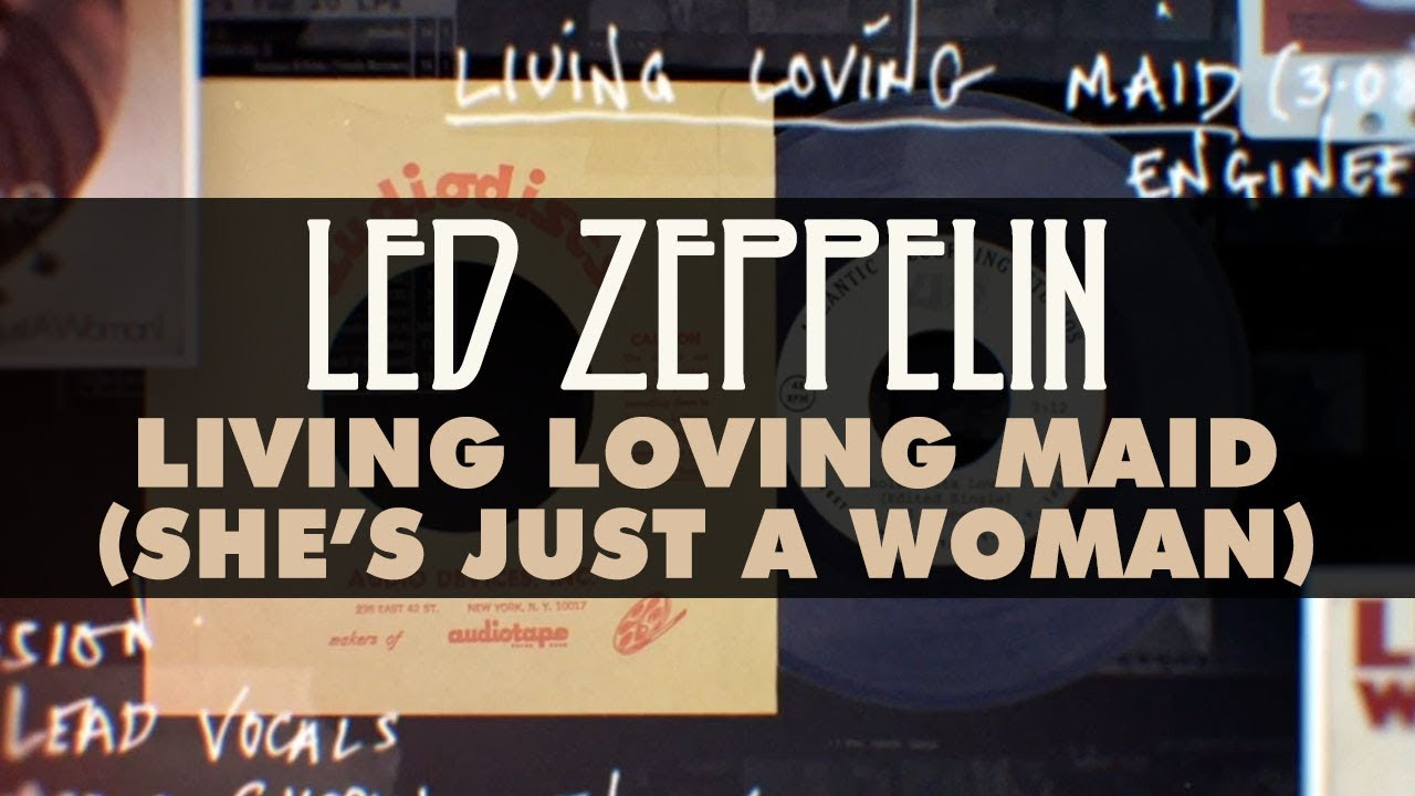 Led Zeppelin - Living Loving Maid (She's Just a Woman) (Official Audio)