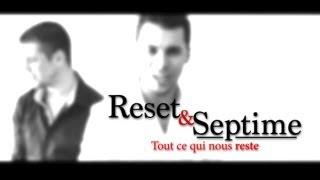Reset & Septime - Tout ce qu