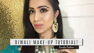 Glamorous Diwali Festival Make-Up Tutorial 2017 | Ranika Fashion