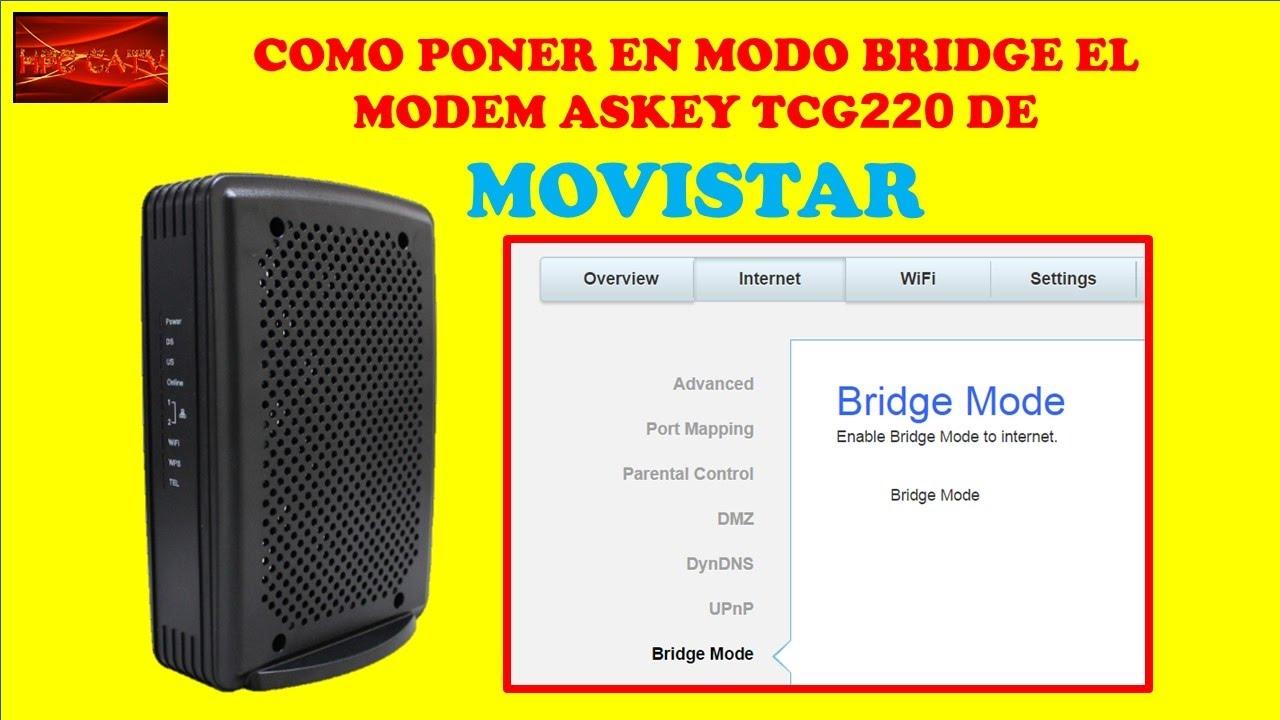 COMO PONER EN MODO BRIDGE EL MODEM ASKEY TCG220 DE MOVISTAR CURSO DE  MOVISTAR UNO