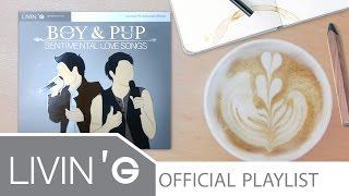 รวมเพลง บอย PeaceMaker & ปั๊บ Potato [Boy&Pup Sentimental Love Songs]